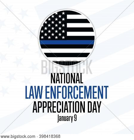 National Law Enforcement Appreciation Day L.e.a.d. January 9. Holiday Concept. Template For Backgrou