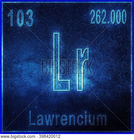 Lawrencium Chemical Element, Sign With Atomic Number And Atomic Weight, Periodic Table Element