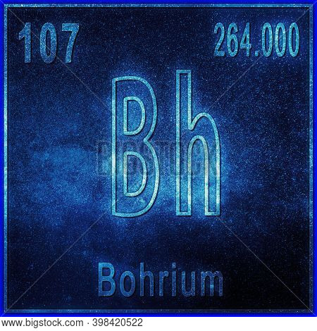 Bohrium Chemical Element, Sign With Atomic Number And Atomic Weight, Periodic Table Element