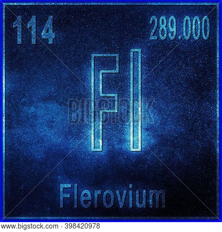 Flerovium Chemical Element, Sign With Atomic Number And Atomic Weight, Periodic Table Element
