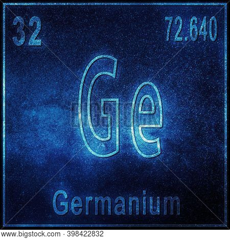 Germanium Chemical Element, Sign With Atomic Number And Atomic Weight, Periodic Table Element