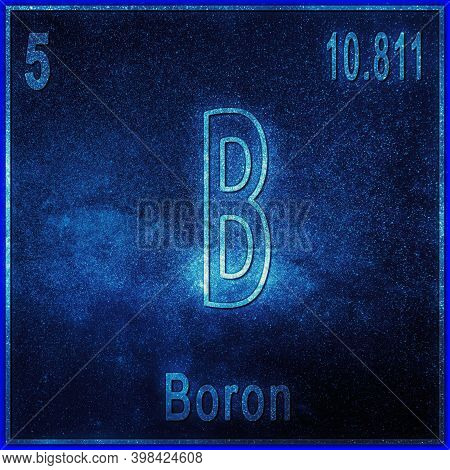 Boron Chemical Element, Sign With Atomic Number And Atomic Weight, Periodic Table Element