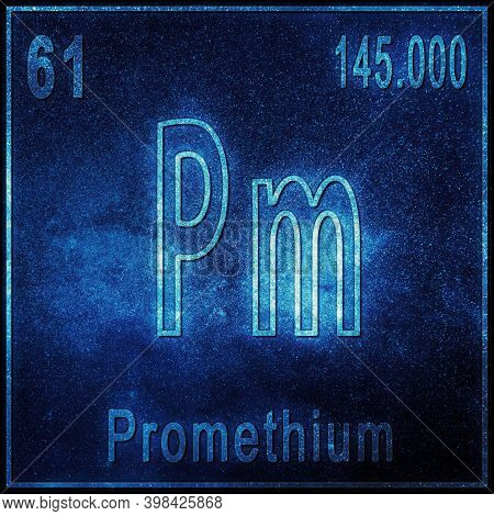 Promethium Chemical Element, Sign With Atomic Number And Atomic Weight, Periodic Table Element