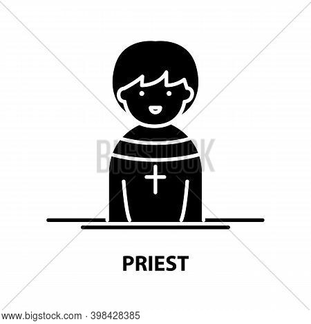 Priest Icon, Black Vector Sign With Editable Strokes, Concept Illustration