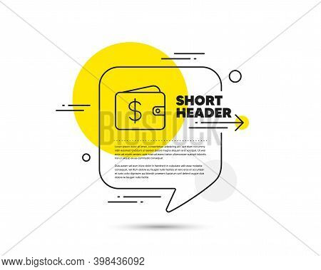 Shopping Wallet Line Icon. Speech Bubble Vector Concept. Dollar Sign. Usd Money Pocket Symbol. Dolla