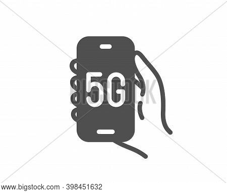 5g Internet App Icon. Hand Hold Phone Sign. Cellphone With Screen Notification Symbol. Quality Desig