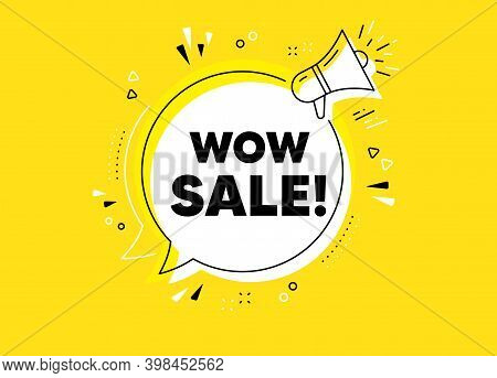 Wow Sale. Megaphone Yellow Vector Banner. Special Offer Price Sign. Advertising Discounts Symbol. Th