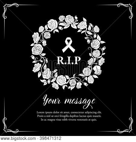 Funerary Square Frame With Roses Wreath And Mourning Ribbon. Funeral Vector Card With Rip Rest In Pe