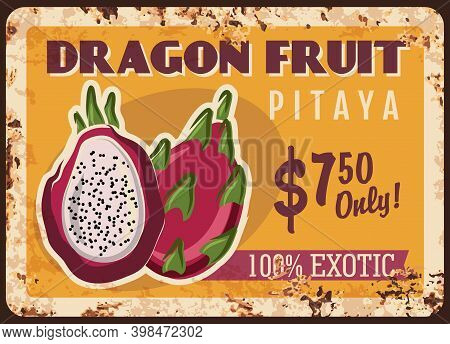 Dragon Fruit Pitaya Rusty Metal Plate With Price, Tropical Fruits Food And Farm Market Vector Vintag