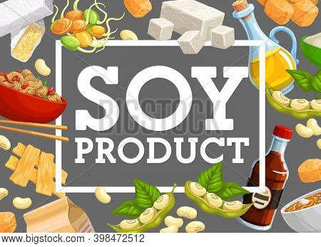 Soy Products And Natural Soybean Vector Food. Asian Cuisine Miso Soup With Soy Sauce And Tofu Cheese