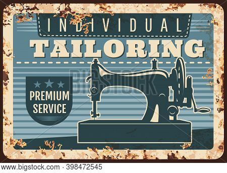 Individual Tailoring Studio Retro Vector Rusty Metal Plate With Sewing Machine. Handmade Clothes, Dr