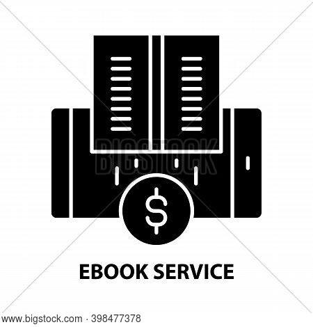 Ebook Service Icon, Black Vector Sign With Editable Strokes, Concept Illustration