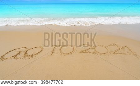 Happy New Year 2021 Lettering Text On The Beach With Wave And White Sea Foam ,writing Go To 2021 Tex