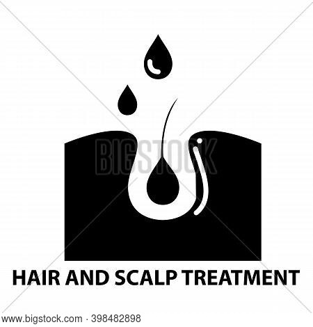 Hair And Scalp Treatment Icon, Black Vector Sign With Editable Strokes, Concept Illustration