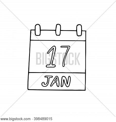 Calendar Hand Drawn In Doodle Style. January 17. Day, Date. Icon, Sticker Element For Design. Planni