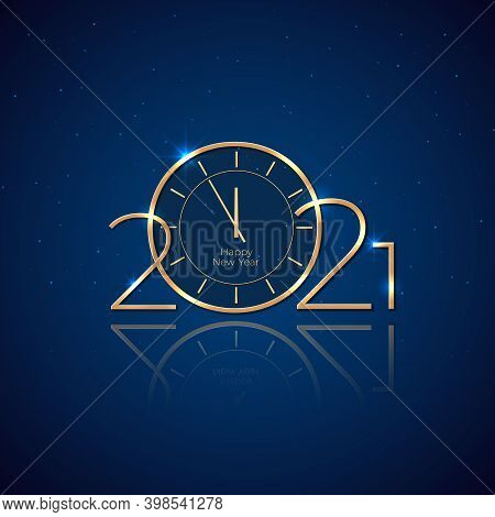 New Year 2021. Holiday Card With Golden Clock. Shiny Golden 2021 On Blue Background. New Year Design
