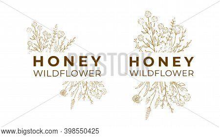 Honey Label For Package. Wildflower Logo Sketch With Text. Floral Emblem Set, Honey Design. Outline
