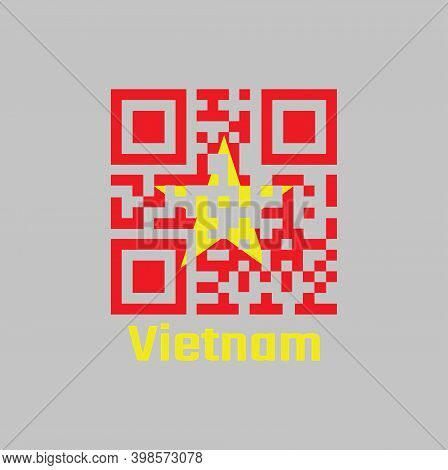 Qr Code Set The Color Of Vietnam Flag. Yellow Star On Red Flag With Text Vietnam.