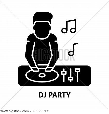 Dj Party Icon, Black Vector Sign With Editable Strokes, Concept Illustration