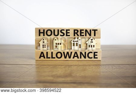 House Rent Allowance Symbol. Wooden Blocks With Words 'house Rent Allowance', Miniature Houses. Beau