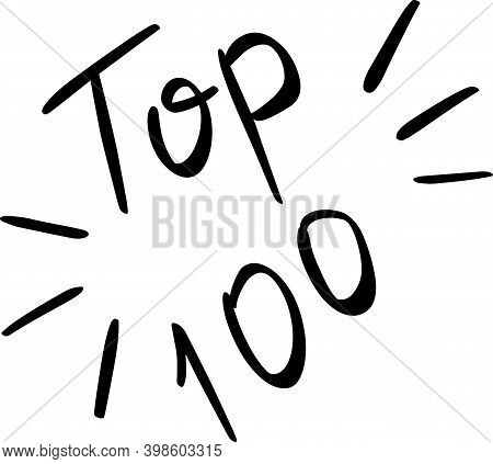 Vector Sign Icon Top One Hundred Leader List And Outstanding Achievement Best Leaders