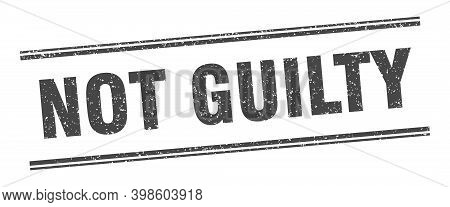 Not Guilty Stamp. Not Guilty Label. Square Grunge Sign