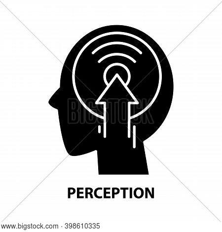 Perception Icon, Black Vector Sign With Editable Strokes, Concept Illustration