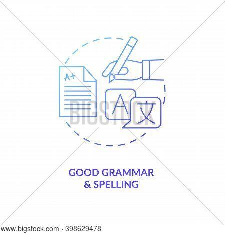 Good Grammar And Spelling Blue Gradient Concept Icon. Copywriter Ability. Professional Editor. Virtu