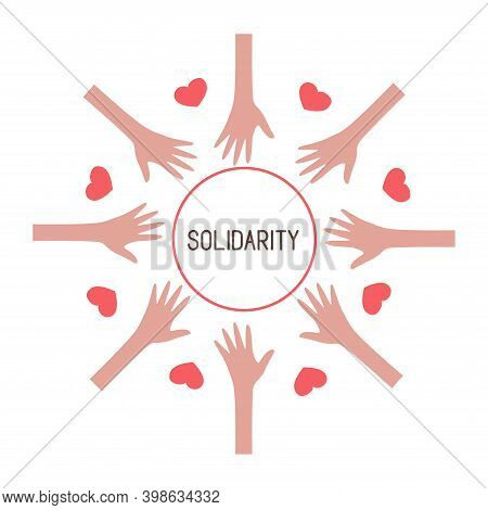 Hands Of People Are United In A Circle With Hearts. International Day Of Human Solidarity. Social Co