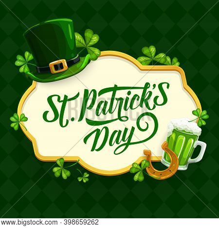 St. Patrick Day Cartoon Vector Poster With Shamrock, Green Hat, Gold Horseshoe And Pint Of Ireland A