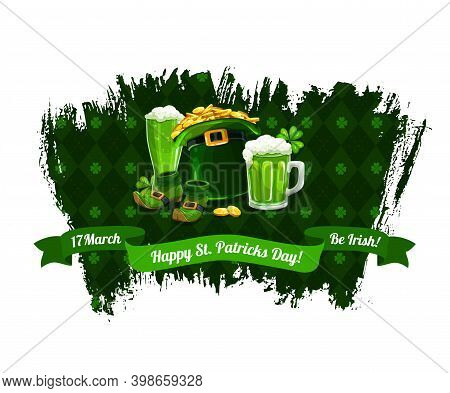 St. Patrick Day Cartoon Vector Poster With Shamrocks, Gold Coins In Top Hat, Pint Of Ireland Beer Or