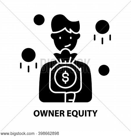 Owner Equity Icon, Black Vector Sign With Editable Strokes, Concept Illustration