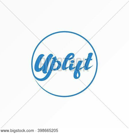 Uplift Logo. Uplift Font Design. Draw A Circle. Letter Modification Concept. Can Be Used As A Symbol