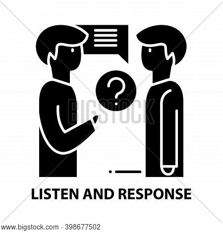 Listen And Response Icon, Black Vector Sign With Editable Strokes, Concept Illustration