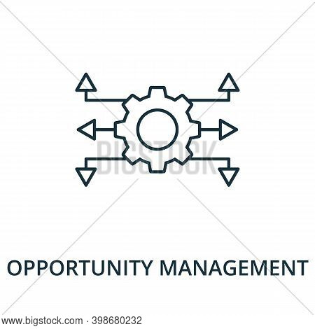 Opportunity Management Icon. Line Style Element From Reputation Management Collection. Thin Opportun