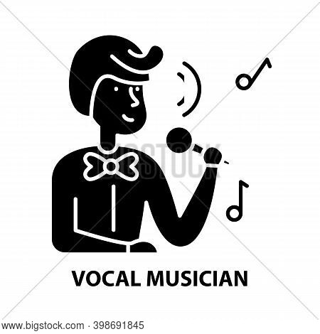 Vocal Musician Icon, Black Vector Sign With Editable Strokes, Concept Illustration