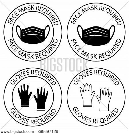 Safety Gloves Are Required. Face Mask Required Warning, Prevention Sign. Do Not Enter Without Face C
