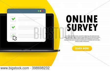 Online Survey Illustration. Check List Online Form On Laptop. Report On Website Or Web Internet Surv