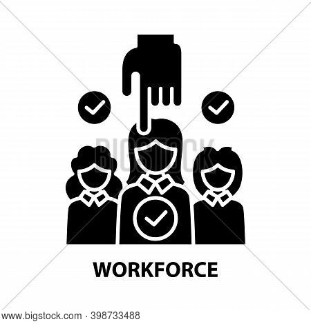 Workforce Icon, Black Vector Sign With Editable Strokes, Concept Illustration