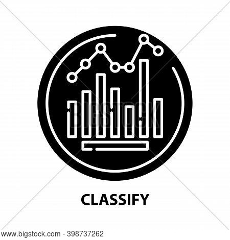 Classify Icon, Black Vector Sign With Editable Strokes, Concept Illustration