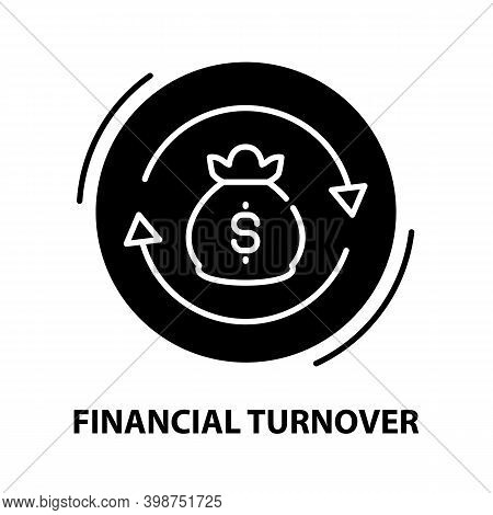 Financial Turnover Icon, Black Vector Sign With Editable Strokes, Concept Illustration