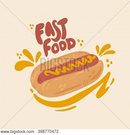 Hot Dog Hand-drawn Vector With An Inscription. Cartoon Fast Food Style For Your Kitchen. Isolated Pi