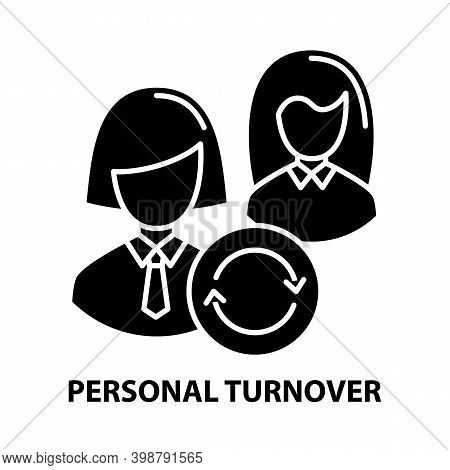 Personal Turnover Icon, Black Vector Sign With Editable Strokes, Concept Illustration