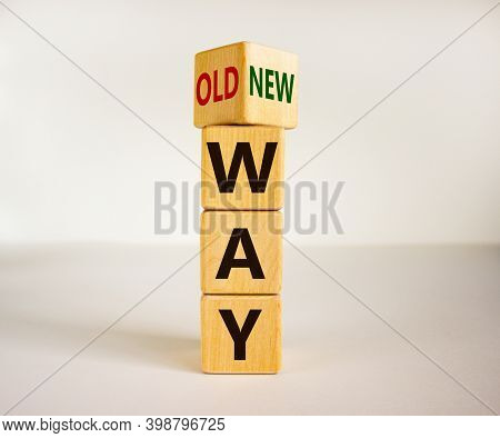 Old Vs New Way Symbol. Turned A Cube And Changed Words 'old Way' To 'new Way'. Beautiful White Backg