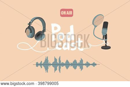 Vector Illustration For The Screensaver Of Podcasts, Audio Streams, Radio. Studio Microphone On A St