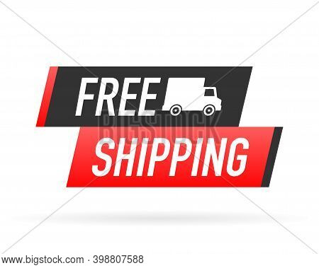 Free Shipping Service Badge. Free Delivery Order With Car On White Background. Vector Illustration.