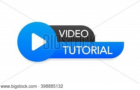 Video Tutorial Icon On White Background. Video Tutorial Banner.