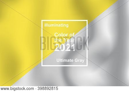 Ultimate Gray And Illuminating, Textile Cloth Texture Coloring In Trend Color Of The Year 2021 For F
