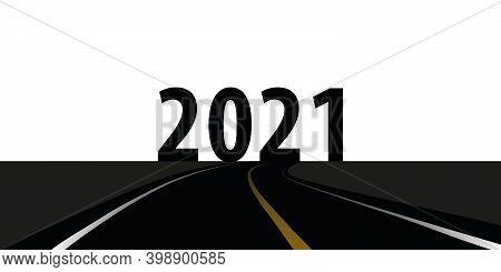 Asphalt Road Direction 2021 On White Background Vector Illustration Eps10
