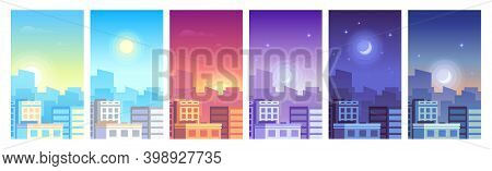 City Landscape. Daytime Cityscape Sunrise, Morning Or Day, Sunset And Night City Skyline, Town With